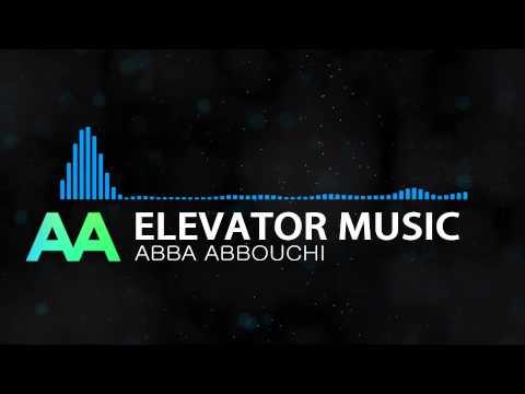 Elevator music - Abba Abbouchi