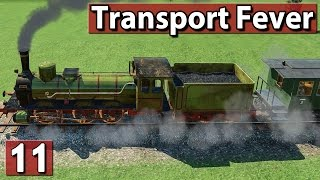 BROTE EXTRA LARGE ► Transport Fever Gameplay deutsch #11