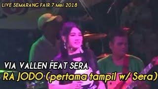 Download lagu Ra Jodo Via Vallen feat SERA Live MAJT Semarang Fair 2018 MP3
