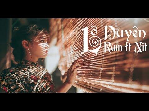 MASHUP LỠ DUYÊN (NGŨ CUNG) | RUM ft NIT | 1 hour replay
