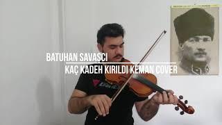 (Müslüm Gürses) Kaç Kadeh Kırıldı - Keman Cover