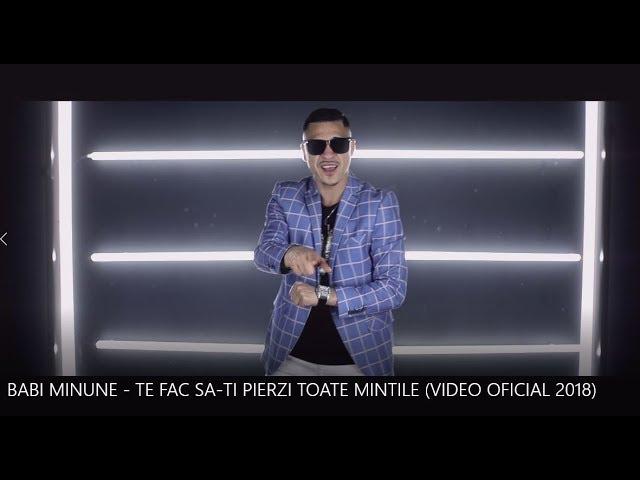 BABI MINUNE - TE FAC SA-TI PIERZI TOATE MINTILE (VIDEO OFICIAL 2018)