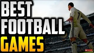 Top 5 Football Games For Android [ ANDROID ADDICTION ]