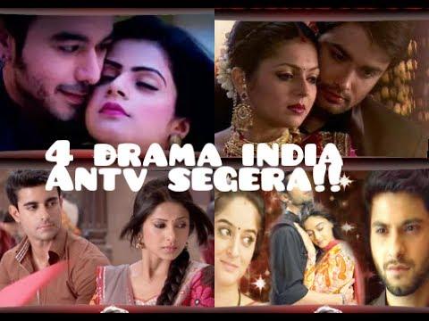 4 DRAMA INDIA SIAP TAYANG DI ANTV/ MANA YANG PALING KAMU TUNGGU??