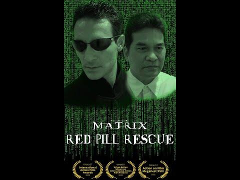 The Matrix - Red Pill Rescue (Fan Film)