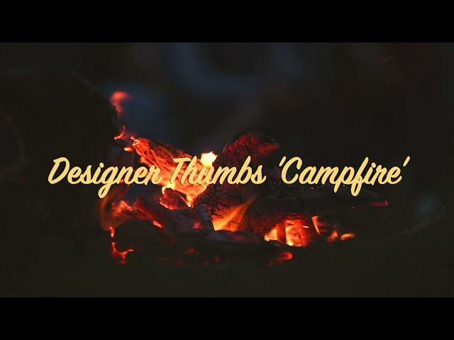 Designer Thumbs 'Campfire'