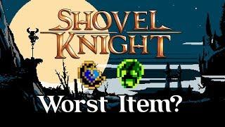 The WORST Item in Shovel Knight - Shovel Knight Analysis - Hyve Minds