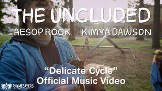 The Uncluded - Delicate Cycle (Official Video)