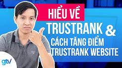 Hiểu Về TrustRank Google Và Cách Tăng Điểm Trust Rank Website- SEO Căn Bản 2 - Vincent Do