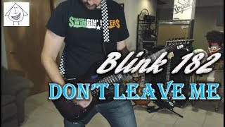 Blink 182 - Don't Leave Me - Guitar Cover (Tab in description!)