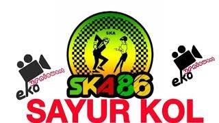 Download Mp3 Sayur Kol Ska Reggae Version