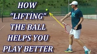 """How """"Lifting"""" The Ball Helps You Play Better"""
