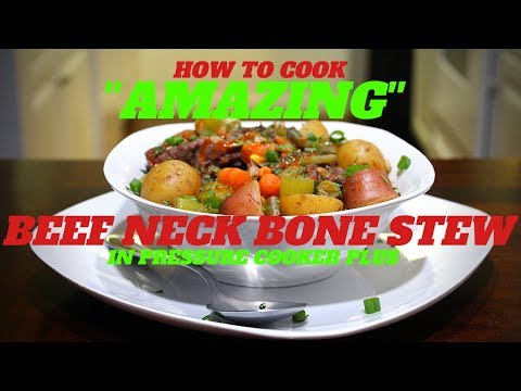 {PRESSURE COOKER BEEF STEW} HOWTO COOK AMAZING BEEF NECK BONE STEW IN A PRESSURE POWER COOKER 2019