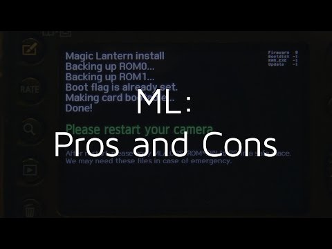 Magic Lantern - Pros and Cons!