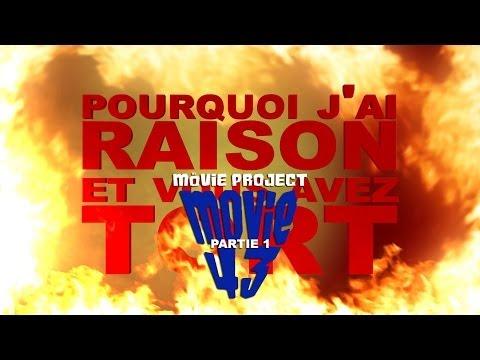 Pourquoi j'ai Raison et vous avez Tort - My Movie Project : Partie 1 poster