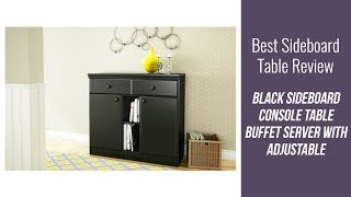 Sideboard Table Review - Black Sideboard Console Table Buffet Server with Adjustable Shelves