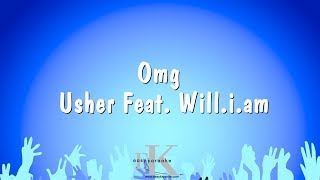 OMG - Usher Feat. Will.I.Am (Karaoke Version)