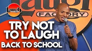 Try Not To Laugh | Back To School | Laugh Factory Stand Up Comedy