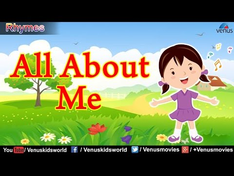 All About Me ~ Popular Rhyme for Kids