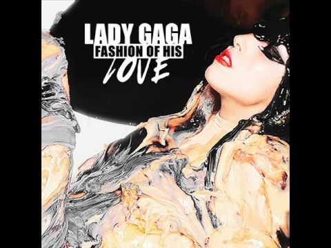 Lady Gaga - Fashion of his Love (Fernando Garibay Remix)