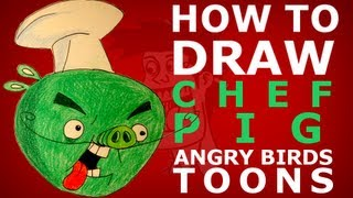 How to draw Angry Birds Toons episode 8 - True blue? - Chef pig
