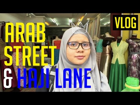 ARAB STREET SINGAPORE | SMALL CITY ISLAND | BEST PLACE TO GO IN SINGAPORE