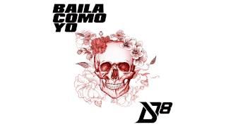 Baila Como Yo District 78