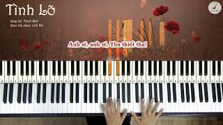 Tình Lỡ | Piano cover | Linh Nhi