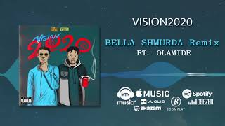 Gambar cover Bella Shmurda - VISION2020 REMIX [Official Audio] ft. Olamide