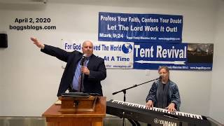 Night #11 of Online Revival 4/2/20 God Loves People That Are Hurting -Boggs Family Live Stream