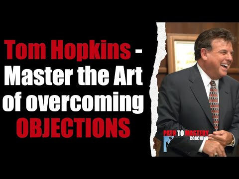 45. Tom Hopkins - Master the Art of overcoming OBJECTIONS with vocabulary