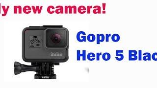 Got a new Gopro Hero 5 Black camera