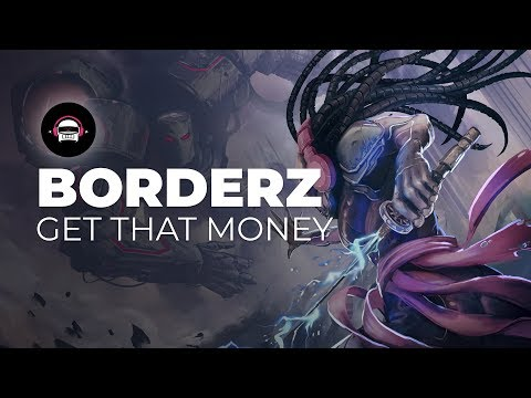 BORDERZ - Get That Money | Ninety9Lives Release