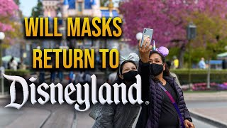 Will new MASK MANDATE in LA county affect Disneyland?