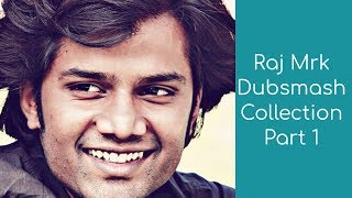 Raj Mrk Dubsmash | Handsome Tamil Guy | New Latest Collection Part 1