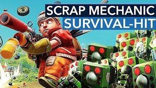 Endlich ist der STEAM-HIT eine richtig runde Sache! - Scrap Mechanic mit Survival-Modus
