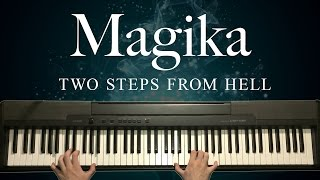 Magika by Two Steps From Hell (Piano)