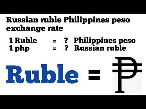 Russian Ruble To Philippines Peso Exchange Rate Today | Rubles To Php