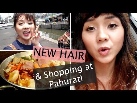 [VLOG] New Hair & Shopping at Pahurat! ผมใหม่ + เที่ยวพาหุรัด! (ซับไทย)