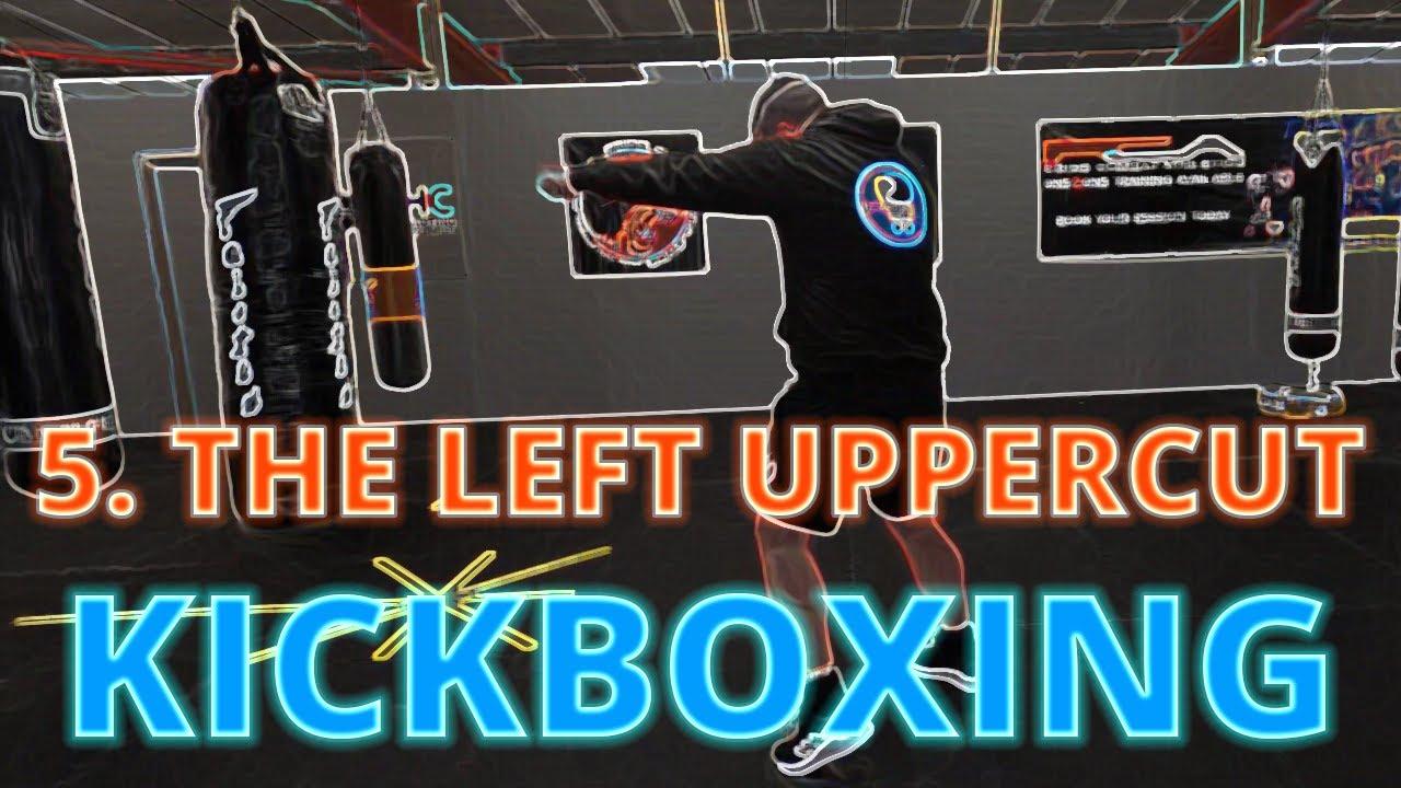 Jacob Wells Kickboxing Series - 5.  The Left Uppercut