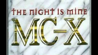MC-X-The Night Is Mine