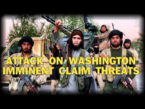ATTACK ON WASHINGTON IMMINENT CLAIM THREATS