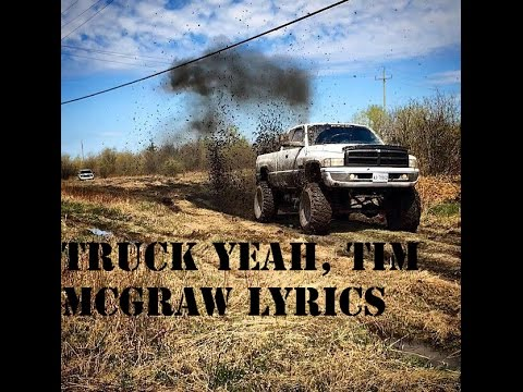 Truck Yeah, Tim McGraw Lyrics