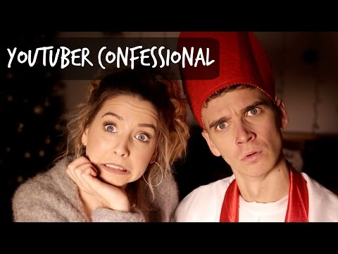 THE YOUTUBER CONFESSIONAL | ZOELLA
