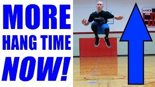 How To INCREASE HANG TIME In Basketball! Vertical Jump Exercises