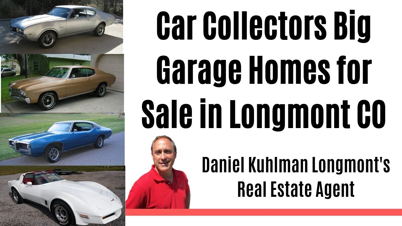 Big Garage Homes in Longmont Colorado for Car Collectors