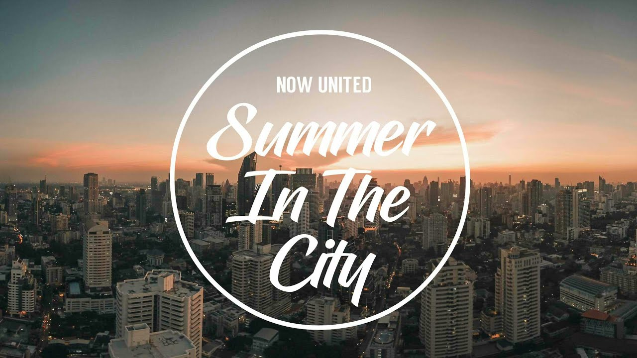 Download Now United - Summer In The City (Lyrics)