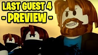 THE LAST GUEST 4 *EXCLUSIVE* PREVIEW (Reacting to The Last Guest 4) | A Sad Roblox Movie