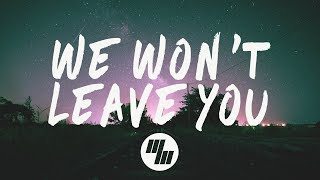 steve void we wont leave you lyrics lyric video paperwings remix with syence