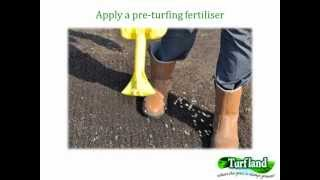 Turfland - How to prepare the site and lay a new turf lawn